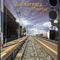 Dino Fiorenza – It's Important – Metallized.it