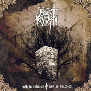 Silent Kingdom - Path to Oblivion