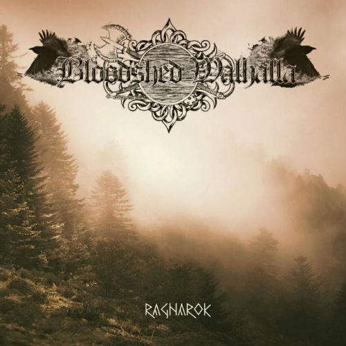 Bloodshed Walhalla - Ragnarok