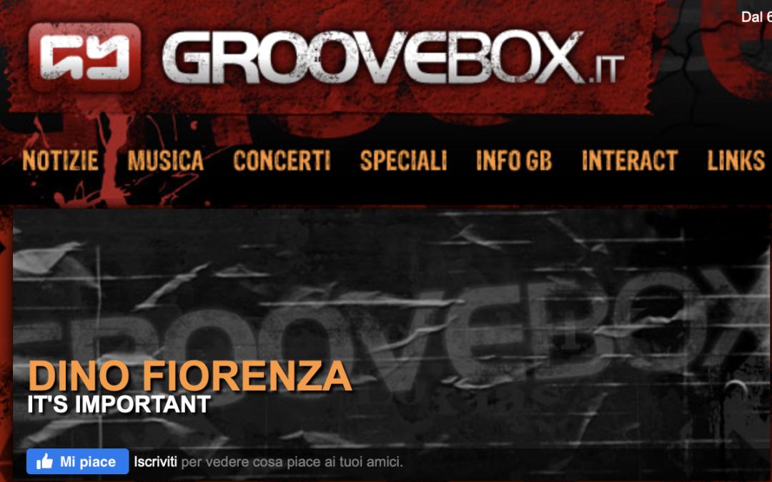 DINO FIORENZA – IT'S IMPORTANT | groovebox.it